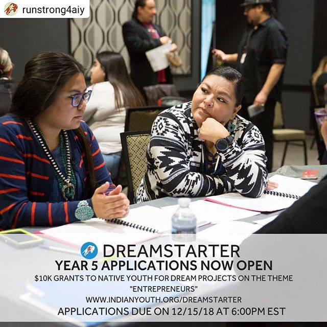 Pic I took! Great opp. , #Repost @runstrong4aiy• • • • •Are you a Native artist or musician launching your career? Or interested in conducting business classes in your school or community? APPLY TODAY to be part of our next class of Dreamstarters - Entrepreneurs! APPLICATIONS DUE 12/15/18 at 6:00pm EST! #runningstrong #dreamstarter